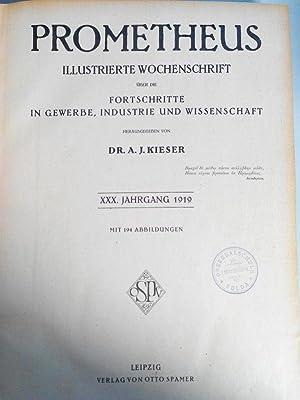 PROMETHEUS. XXX. Jahrgang. 1919. In einem Band. Mit Beiblatt zum Prometheus (Nr. 1510-Nr. 1561). ...