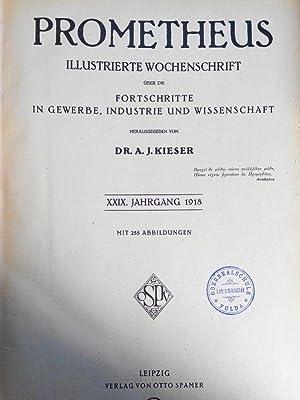 PROMETHEUS. XXIX. Jahrgang. 1918. In einem Band. Mit Beiblatt zum Prometheus (Nr. 1458 bis Nr. 1509...