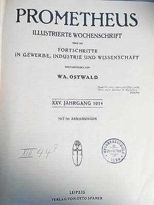 PROMETHEUS. XXV. Jahrgang. 1914. In einem Band. Mit Beiblatt zum Prometheus (Nr. 1249 bis Nr. 1295&...