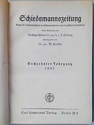 SCHIEDSMANNSZEITUNG. Sechzehnter Jahrgang 1941. Heft 1 bis 12. (in einem Band). Organ des Bundes ...