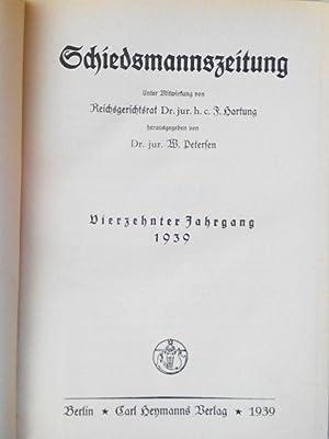SCHIEDSMANNSZEITUNG. Vierzehnter Jahrgang 1939. Heft 1 bis 12. (in einem Band). Organ des Bundes ...