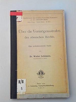 Über die Vermögensstrafen des römischen Rechts. Eine rechtshistorische Studie. ...