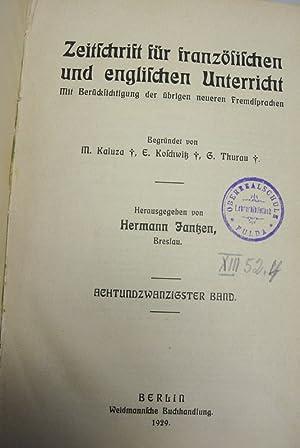ZEITSCHRIFT FÜR FRANZÖSISCHEN UND ENGLISCHEN UNTERRICHT. Band 28. Jahrgang 1929.: Jantzen...