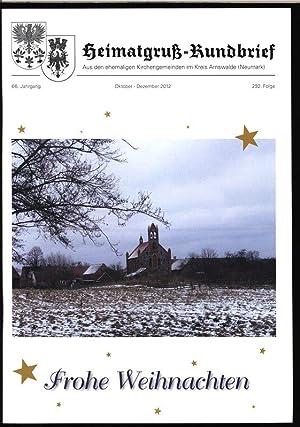 Gedanken zum Weihnachtsfest, in: HEIMATGRUß-RUNDBRIEF, Oktober-Dezember 2012.: Arnswalder Heimatkreis [Hrsg.]: