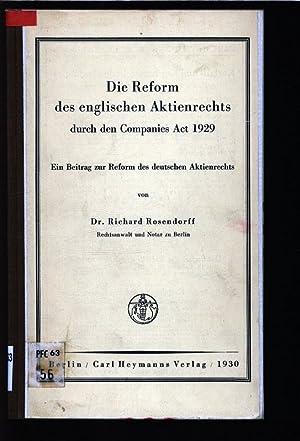 Die Reform des englischen Aktienrechts durch den Companies-Act-1929. Ein Beitrag zur Reform des ...