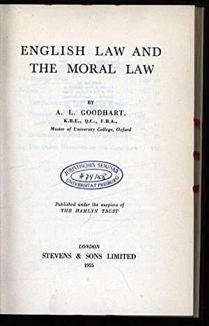 English Law and the Moral Law.: Goodhart, Arthur L.: