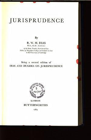 Jurisprudence. Being a second edition of DIAS: Dias, R.W.M.: