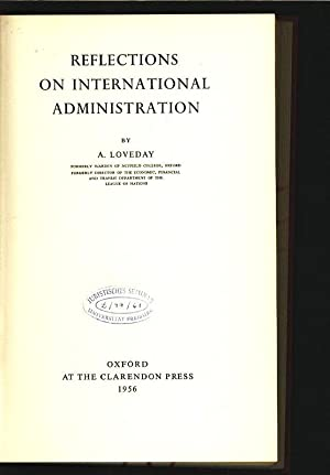 Reflections on International Administration.: Loveday, A.:
