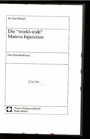 """Die """"world wide"""" Mareva injunction. Eine Zwischenbilanz.: Grunert, Jens:"""