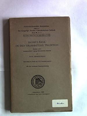 Rasmus Rask og den grammatiske tradition. Historisk-filosofiske Meddelelser, Bind 38, nr. 2.: ...