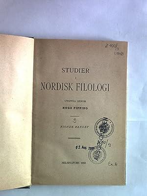 Studier i Nordisk Filologi. Nionde Bandet.: Pipping, Hugo: