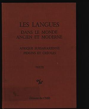 Les langues dans le monde ancien et moderne. Afrique subsaharienne pidgins et creoles.: Perrot, ...