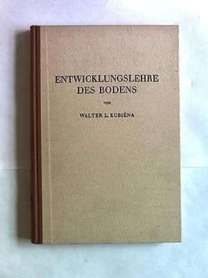 Entwicklungslehre des Bodens.: Kubiena, Walter L.: