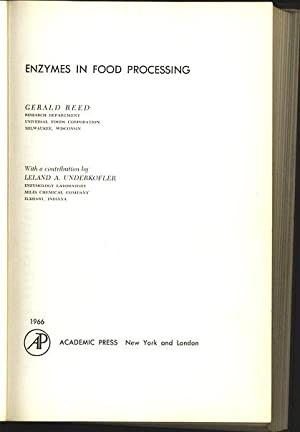 Enzymes in Food Processing. With a contribution by Leland A. Underkofler.: Reed, Gerald: