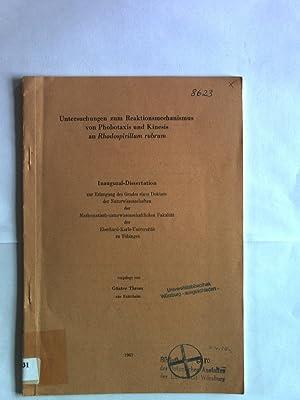 Untersuchungen zum Reaktionsmechanismus von Phobotaxis und Kinesis: Throm, Günter: