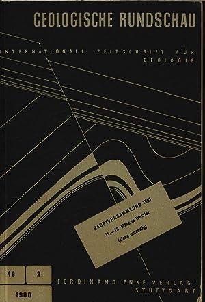 Die Münchberger Gneismasse und ihre Umrahmung, in: GEOLOGISCHE RUNDSCHAU Heft 2, Bd. 49. ...