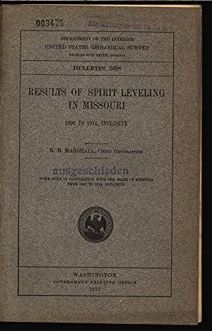 Results of spirit leveling in missouri 1896 to 1914, Inclusive. Department of the interior united ...