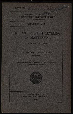 Results of spirit leveling in Maryland, 1896 to 1911, Inclusive. Department of the interior united ...