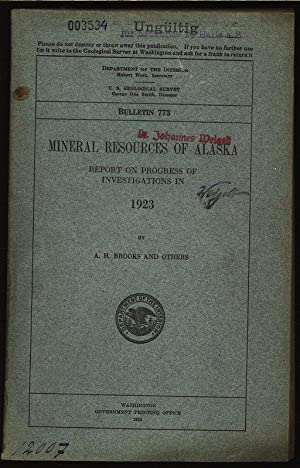 Mineral resources of alaska report on progress of investigations in 1923. Department of the ...