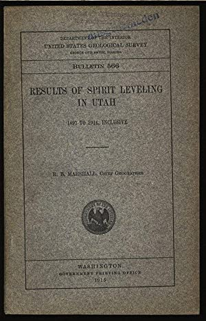 Results of spirit leveling in Utah, 1897 to 1914, Inclusive. Department of the interior united ...