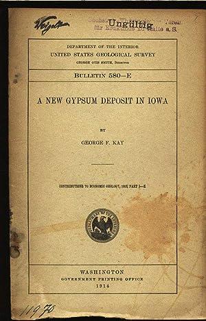 A New Gypsum deposit in Iowa. Department: Kay, George F.: