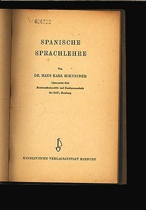 Spanische Sprachlehre.: Schneider, Hans Karl: