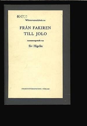 Wörterverzeichnis zu FRAN FAKIREN TILL JOLO: leichte schwedische Texte für Ausländer...