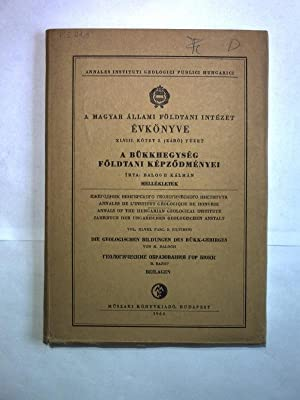 A Bukkhegyseg foldtani kepzodmenyei / Die geologischen Bildungen des Bükk-Gebirges /...