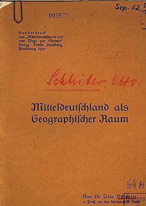 """Mitteldeutschland als Geographischer Raum. Sonderdruck """"Mitteldeutschland aus dem Wege zur ..."""