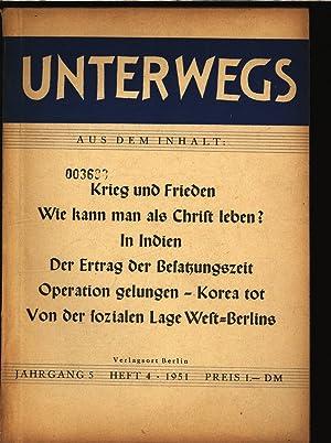 Von der sozialen Lage West-Berlins, in: Unterwegs, Jahrgang 5, Heft 4, 1951, Berlin.