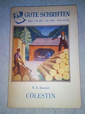 Cölestin. WIDMUNGSEXEMPLAR. Gute Schriften. Nr. 205, Juli 1940. Umschlag von Paul Kammü...