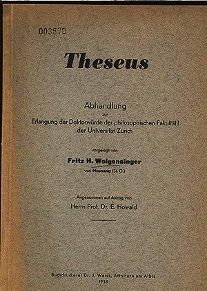 Theseus.: Wolgensinger, Fritz H.: