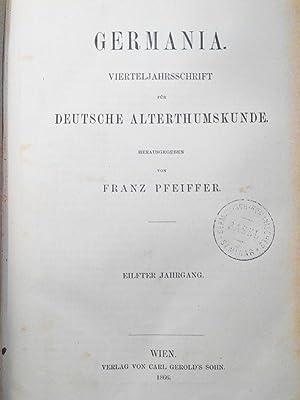 GERMANIA. Vierteljahresschrift für deutsche Alterthumskunde. 11. Jahrgang (1866). (Vollst&auml...