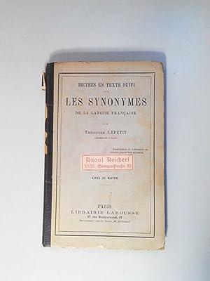 Dictees en texte suivi sur les synonymes de la langue francaise.: Lepetit, Theodore:
