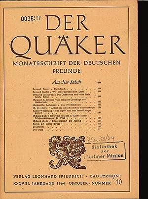 Die religiöse Grundlage des Quäkertums, in: Der Quäker, Monatsschrift der Deutschen ...