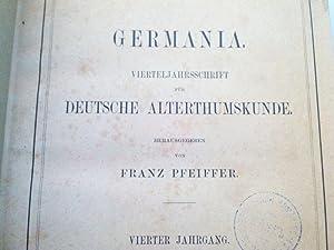 GERMANIA. Vierteljahresschrift für deutsche Alterthumskunde. 4. Jahrgang (1859). (Vollstä...