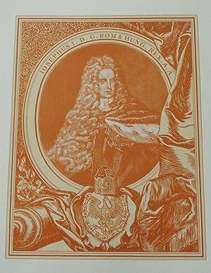 Joseph I. Bildtafel XVII aus: Oesterreichs Herrscher aus dem Hause Habsburg. SELTEN!: Friedrich, ...