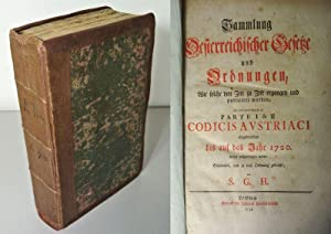 Sammlung Oesterreichischer Gesetze und Ordnungen, Wie solche von Zeit zu Zeit ergangen und ...