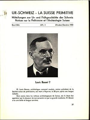 Louis Bosset, in: UR-SCHWEIZ, Nr. 3, Okt. 1950. Mitteilungen aus dem Archäologischen ...