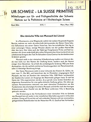 Die römische Villa von Munzach bei Liestal, in: UR-SCHWEIZ, Nr. 1, März 1953. ...