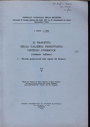 IL PROGETTO DELLA GALLERIA FERROVIARIA VIPITENO -: Fenti, V. und