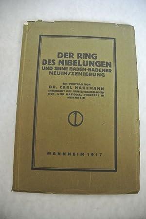 Der Ring des Nibelungen und seine Baden-Badener Neuinszenierung. Ein Vortrag von Dr. Carl Hagemann,...