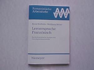Lernersprache Französisch. Psycholinguistische Analyse des Fremdsprachenerwerbs. Romanistische: Kielhöfer, Bernd und