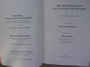 Die Rechtsquellen des Kantons Graubünden. B. Die: Schorta, Andrea [Hrsg.]: