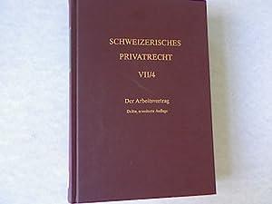 Schweizerisches Privatrecht. Bd. 7. Obligationenrecht - besonderer Teil; Teilbd. 4. Der ...