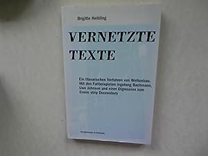 Vernetzte Texte. Ein literarisches Verfahren von Weltenbau, mit den Fallbeispielen Ingeborg ...