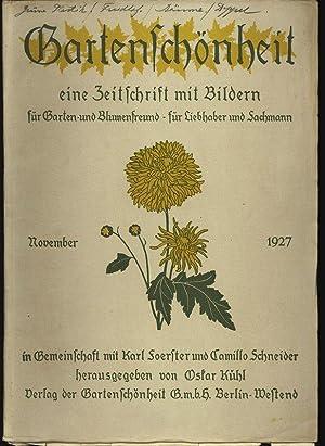 GARTENSCHÖNHEIT, November 1927. Eine Zeitschrift mit Bildern, für Garten- und ...