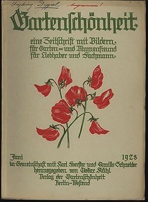 GARTENSCHÖNHEIT, Juni 1928. Eine Zeitschrift mit Bildern, für Garten- und Blumenfreund, f...