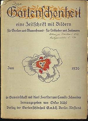 GARTENSCHÖNHEIT, Juni 1926. Eine Zeitschrift mit Bildern, für Garten- und Blumenfreund, f...
