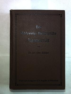 Das Schleswig-Holsteinische Landesrat. Eine Darstellung des in Schleswig, Holstein und Lauenburg ...